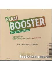 Аудіо ДИСК Exam Booster (B1-B2 LISTENING) Підготовка до ЗНО Англійська мова авт: Kateryna Protsenko, Chris Reese вид: Лінгвіст